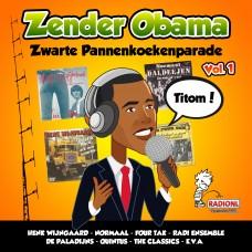 Zender Obama - Zwarte Pannenkoekenparade vol.1